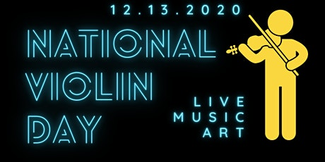 National Violin Day +  Art Installation tickets