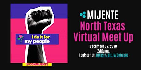 Mijente North Texas Virtual Meet Up entradas