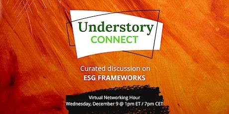 Understory Connect - ESG Frameworks tickets
