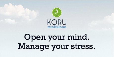 Koru Mindfulness 2.0 tickets