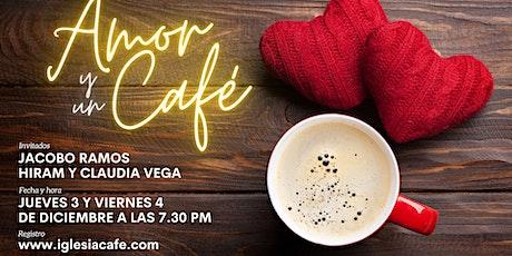 Amor y un Café tickets