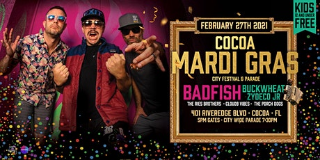 "2021 COCOA MARDI GRAS feat. BADFISH ""A Tribute to Sublime"" tickets"