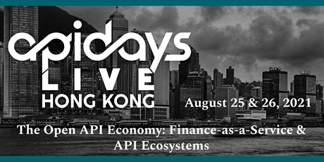 apidays LIVE HONG KONG 2021  - The Open API Economy tickets