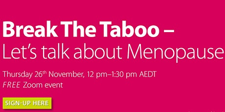 Break The Taboo  — Let's Talk About Menopause tickets