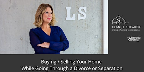 Buying / Selling While Going Through a Separation or Divorce tickets