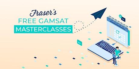 Free GAMSAT Masterclass - Online Melbourne tickets