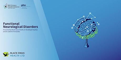 Functional Neurological Disorder Seminar tickets