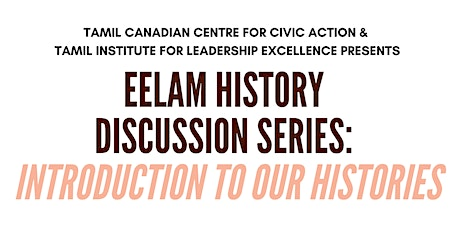 Eelam History Discussion Series:  Introduction to our Histories tickets