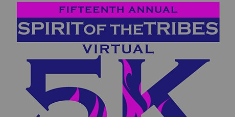 15th Annual Spirit of the Tribes Virtual 5K tickets