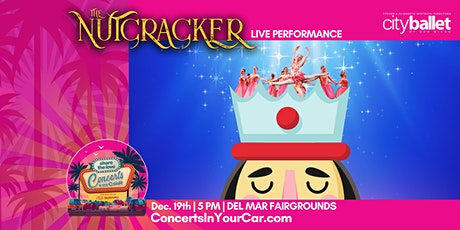 CITY BALLET SD - THE NUTCRACKER SUBARU Presents Concerts In Your Car - 5PM tickets