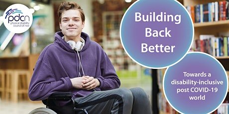 Building Back Better - Towards a disability-inclusive post COVID-19 world tickets