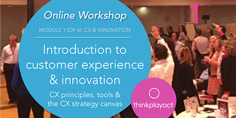 Online Workshop : Introduction to CX & Innovation tickets