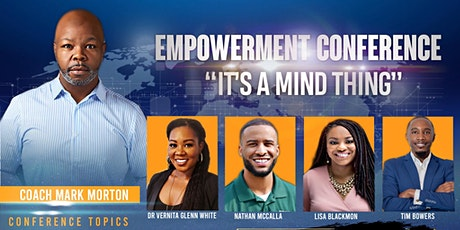 """Empowerment Conference 2020  """"It's a Mind Thing"""" tickets"""