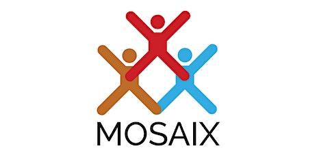 Mosaix Community Conversation tickets