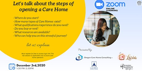 Free Online Info Session: Let's Talk About The Steps of Opening a Care Home tickets