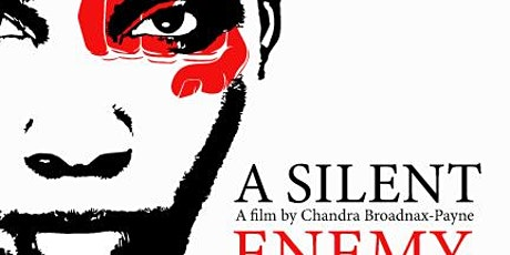 A Silent Enemy Virtual Film Screening & Q&A tickets