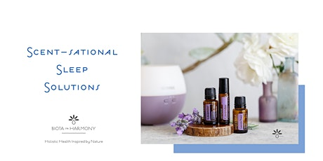 Scent-sational Sleep Solutions tickets