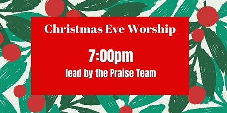 7pm Christmas Eve Service tickets