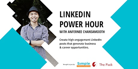 LinkedIn Power Hour with Anfernee Chansamooth tickets