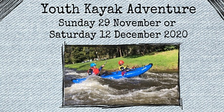 Alpine Shire Youth Kayak Adventure tickets