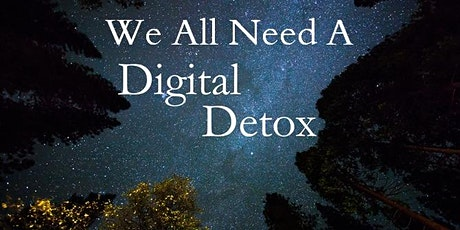 Let's Digital Detox- Unplug for 4.5hr for You and Your Wellbeing tickets