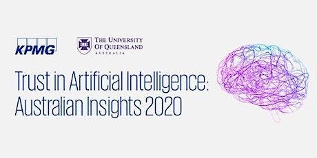 Trust in Artificial Intelligence: Australian Insights 2020 tickets