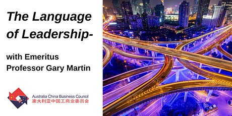 The Language of Leadership: With Emeritus Professor Gary Martin tickets