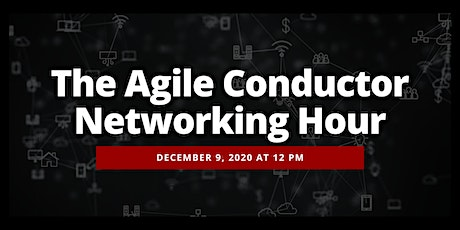 Agile Conductor Networking Hour tickets