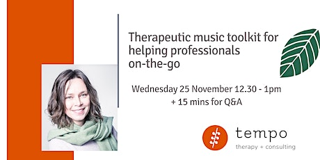Therapeutic music toolkit for helping professionals on-the-go tickets