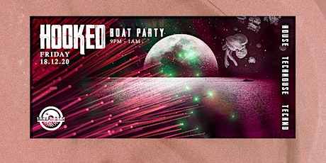 Hooked Boat Party Series Vol: 2 tickets