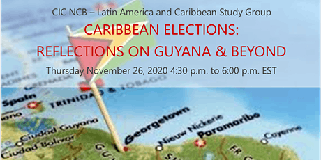 CARIBBEAN ELECTIONS: REFLECTIONS ON GUYANA & BEYOND tickets