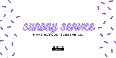 Sunday Service: Sunday Market at 7th West tickets