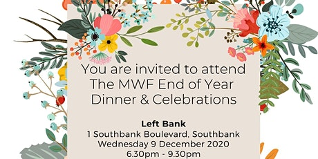 MWF End of Year Dinner & Celebrations tickets