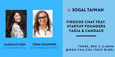 Fireside Chat / AMA with Yadia Colindres & Candace Chen (SoGal Taiwan) tickets
