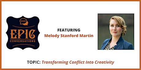 Virtual EPIC Conversation with Melody Stanford Martin tickets