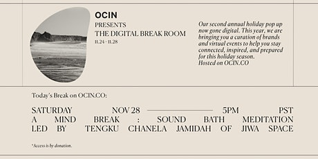 A Mind Break: Sound bath meditation with Jiwa Space for The Break Room tickets
