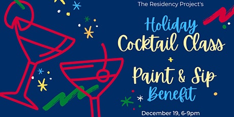 Winter Fundraiser: Holiday Cocktail Class + Paint & Sip tickets