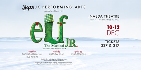 JKPA presents Elf the Musical JR tickets