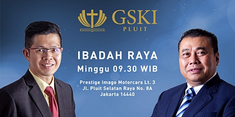 Ibadah Raya GSKI Pluit tickets