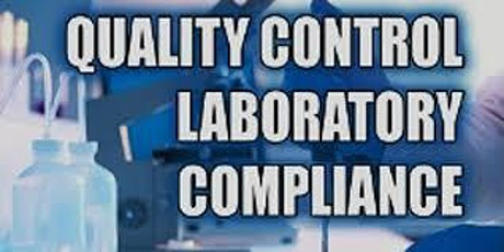 Recorded Corporate: QUALITY CONTROL LABORATORY COMPLIANCE – CGMPS AND GLPS tickets