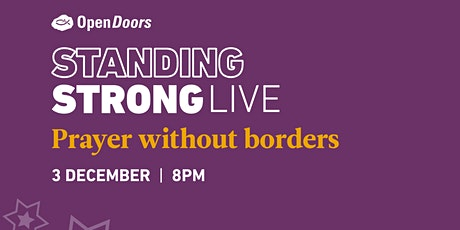 CHRISTMAS STANDING STRONG LIVE - Prayer without borders tickets