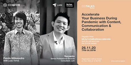 CoTalks Accelerate Your Business During Pandemic with Lark and TikTok tickets