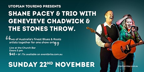 Shane Pacey & Trio with Genevieve Chadwick & The Stones Throw. tickets