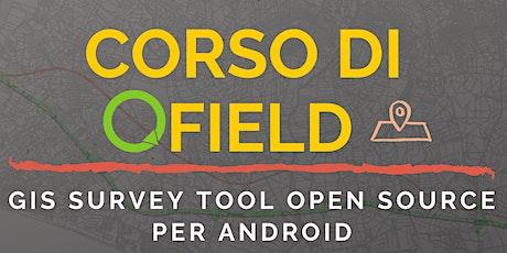 Online - Corso QField (GIS Open Source per Android) biglietti