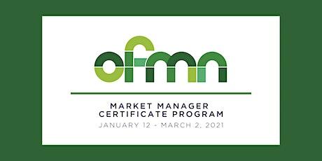 2021 Market Manager Certificate Program tickets