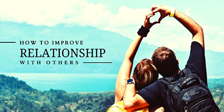 How to Improve Relationship with Others tickets