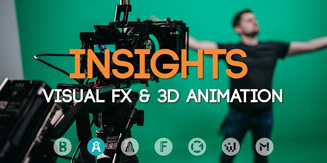 Study Insights: Visual FX & 3D Animation