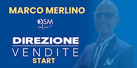 MARCO MERLINO - DIREZIONE VENDITE START biglietti