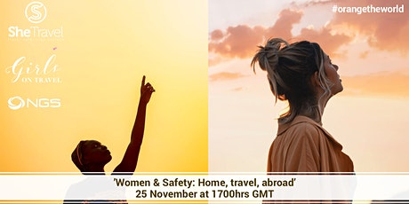 Women & Safety: Home, Travel, Abroad tickets