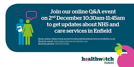 Online Q&A event to get updates about NHS & Care services in Enfield tickets